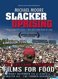 Michael Moore's quotSlacker Uprisingquot At Films For Food